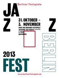 Magazin Jazzfest Berlin 2013 [PDF, 4,0 MB] - Berliner Festspiele
