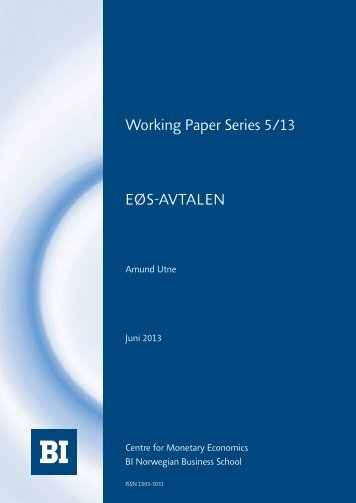Working Paper Series 5/13 EØS-AVTALEN - BI Norwegian Business ...