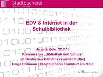 EDV & Internet in der Schulbibliothek - Deutscher ...