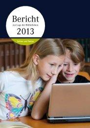 Bericht zur Lage der Bibliotheken 2013 - Deutscher ...