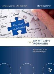 Leistungen 2013 - BKK Wirtschaft & Finanzen
