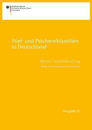 Stief- und Patchworkfamilien in Deutschland - Bundesministerium ...
