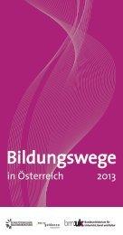 Bildungswege in Österreich 2013 - Bundesministerium für Unterricht ...