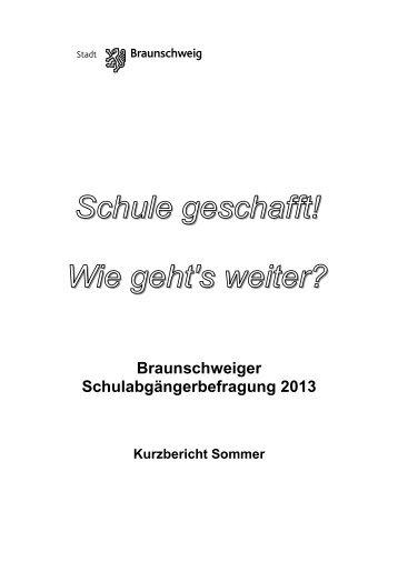 Schulabgängerbefragung 2013 - Kurzbericht Sommer - Stadt ...