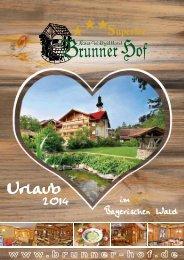 im Bayerischen Wald - Natur- Wohlfühlhotel Brunner Hof