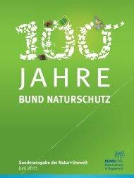 100 Jahre BN - Bund Naturschutz in Bayern eV