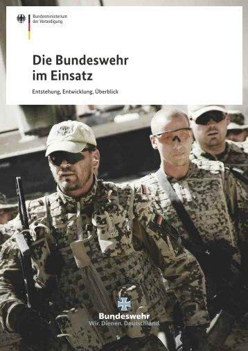 Die Bundeswehr im Einsatz ( PDF , 3,8 MB, 75 Seiten)