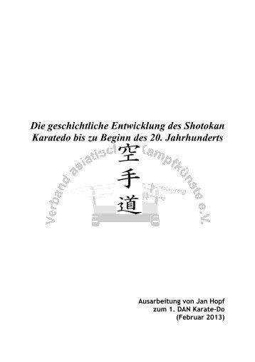 Die geschichtliche Entwicklung des Shotokan Karatedo bis zu ...