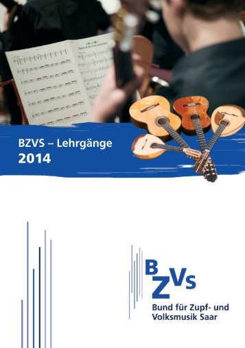 BZVS - LehrGänGe in 2014 - BZVS Bund für Zupf- und Volksmusik ...