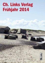 Katalog Frühjahr 2014 aufrufen - Ch. Links Verlag