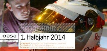 Halbjahresprogrammheft 1_2014 - Dasa