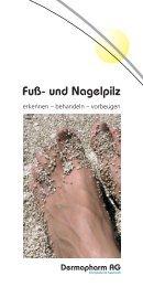 Fuß- und Nagelpilz: erkennen - behandeln - vorbeugen - Dermapharm