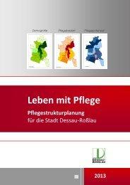 Pflegestrukturplanung 2013 Endfassung - Dessau-Roßlau