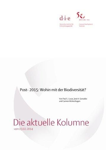 Post- 2015: Wohin mit der Biodiversität? - Deutsches Institut für ...