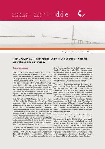 Nach 2015: Die Ziele nachhaltiger Entwicklung überdenken: Ist die ...