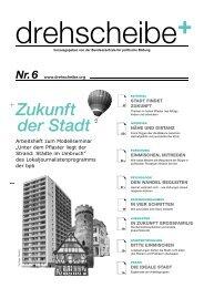 Zukunft der Stadt - Drehscheibe