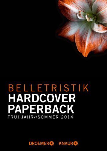 Hardcover Paperback Belletristik Frühjahr 2014 - Droemer Knaur
