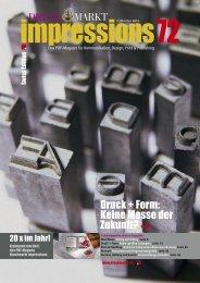 DRUCK MARKT Druck + Form: Keine Messe der Zukunft? Seite 12.