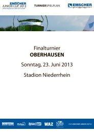 Finalturnier OBERHAUSEN Sonntag, 23. Juni 2013 Stadion ...