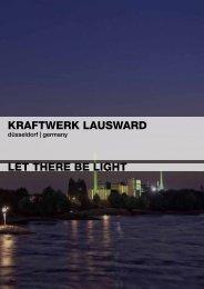 KRAFTWERK lAusWARd lET ThERE bE lighT - Düsseldorf Realestate