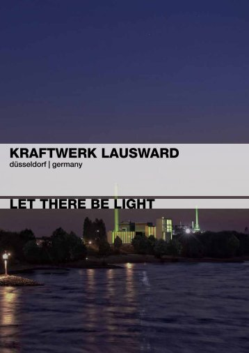 KRAFTWERK lAusWARd lET ThERE bE lighT - Düsseldorf Realestate