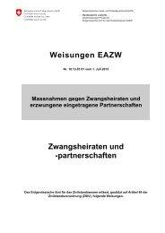 Weisungen EAZW Zwangsheiraten und ... - EJPD - admin.ch