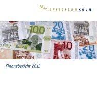 Finanzbericht 2013 - Erzbistum Köln