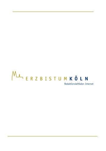 Redaktionsleitfaden Internet Version 1.0 - Erzbistum Köln