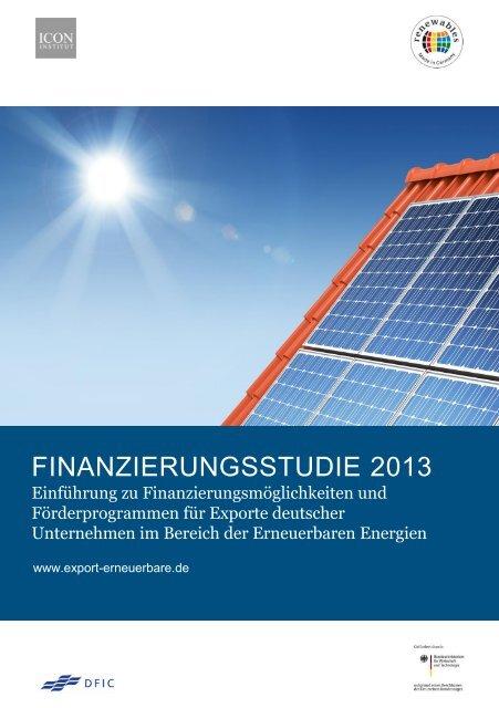 Finanzierungsstudie 2013 - Exportinitiative Erneuerbare Energien