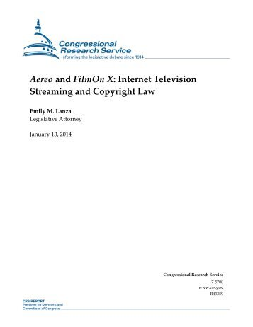 Aereo and FilmOn X: Internet Television Streaming and Copyright Law