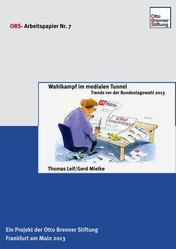 Wahlkampf im medialen Tunnel: OBS-Arbeitspapier Nr. 7