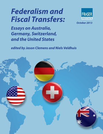 Federalism and Fiscal Transfers: Essays on ... - Fraser Institute