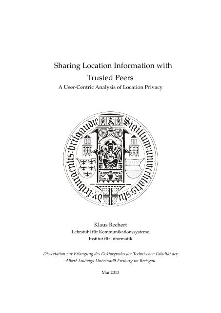 A User-Centric Analysis of Location Privacy - FreiDok - Albert ...