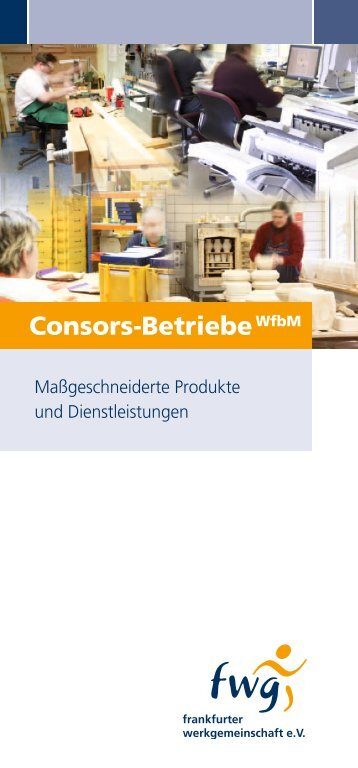 Consors-Betriebe WfbM - frankfurter werkgemeinschaft eV