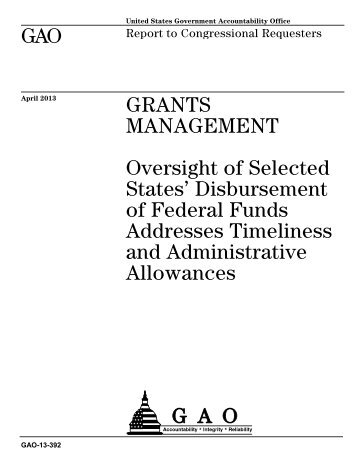 GAO-13-392, Grants Management - US Government Accountability ...