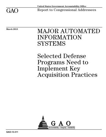 GAO-13-311, MAJOR AUTOMATED INFORMATION SYSTEMS ...