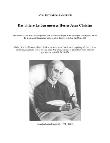 Das bittere Leiden unseres Herrn Jesus Christus - geistiges licht