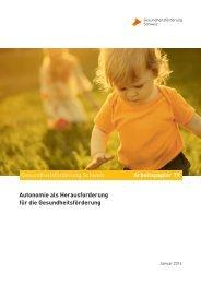 Gesundheitsförderung Schweiz Arbeitspapier 19 Autonomie als ...