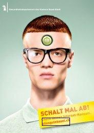 SCHALT MAL AB! Suchtgefahr Internet - Gesundheit.bs.ch