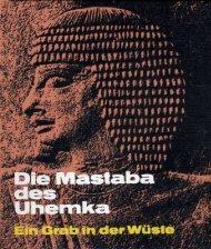 Die Mastaba des Uhemka - The Giza Archives