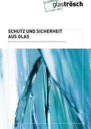 SCHUTZ UND SICHERHEIT AUS GLAS - Glas Trösch