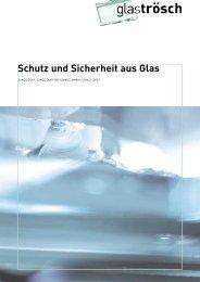 Sicherheitsglas - Glas Trösch Beratungs-GmbH