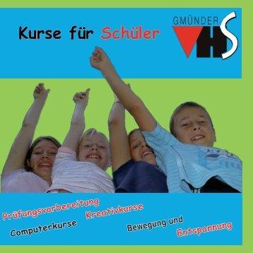 Schülerbroschüre herunterladen... - Gmünder Volkshochschule