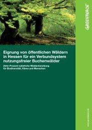 Eignung von öffentlichen Wäldern in Hessen für ein ... - Greenpeace
