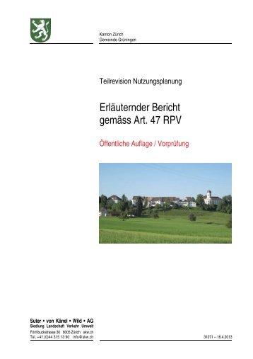 Erläuternder Bericht gemäss Art. 47 RPV - Gemeinde Grüningen
