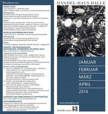 Januar bis April 2014 - Händel-Haus