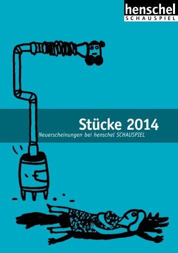 Download (PDF) - henschel SCHAUSPIEL Theaterverlag Berlin GmbH