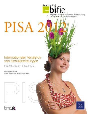 PISA 2012: Die Studie im Überblick - Bifie