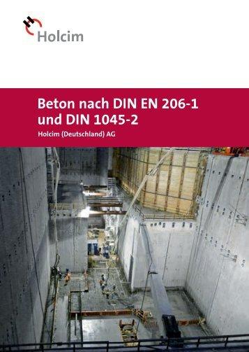 Beton nach DIN EN 206-1 und DIN 1045-2 - Holcim (Deutschland) AG