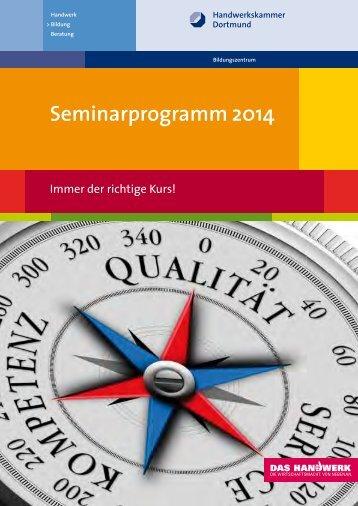 Seminarprogramm 2014 - Handwerkskammer Dortmund
